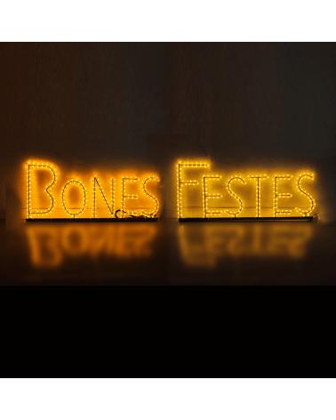 Cartel luminoso BONES FESTES 39x100cms (cada palabra) apto para exteriores